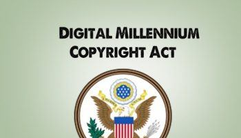 Enforce Copyright Protections Through the DMCA