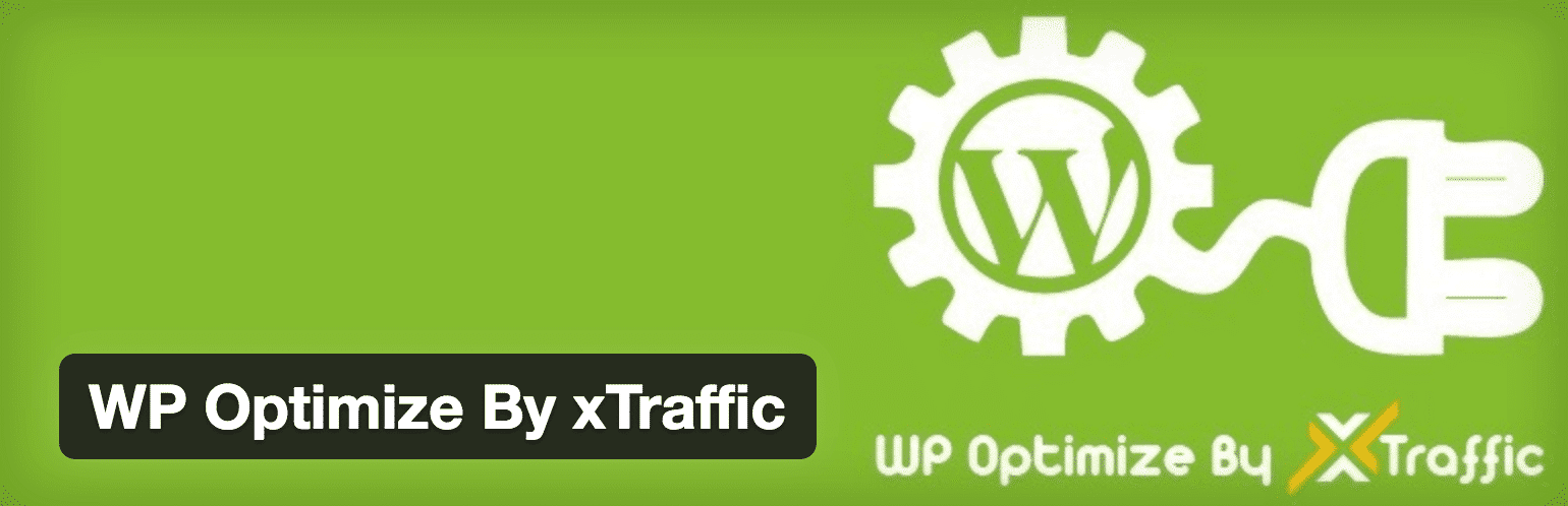 WP Optimize By xTraffic WordPress Plugin