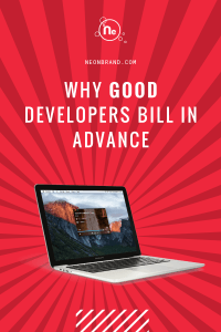 The best developers use advance billing to manage their workloads and keep things safe and fair