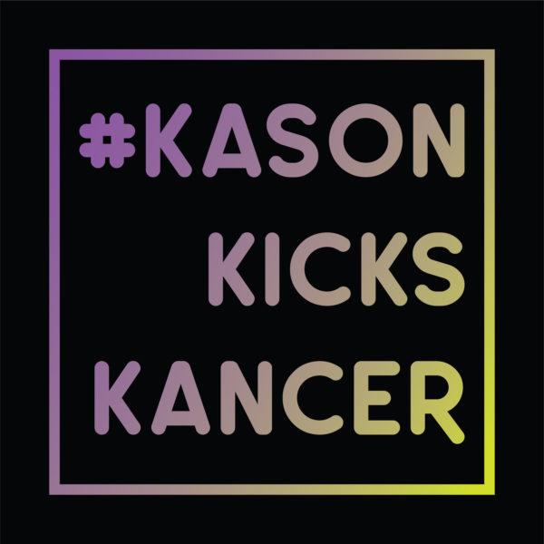 #kasonkickskancer